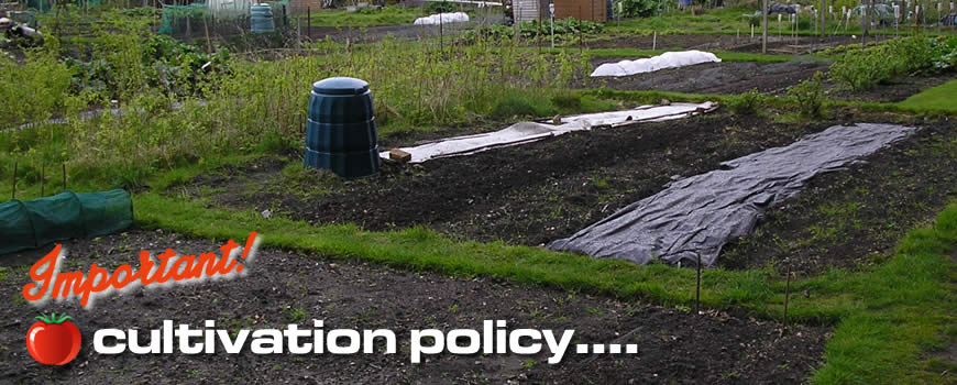 Cultivation Policy